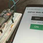 ESP32を使ってスマホからLチカ(LED点滅)する【webserver】